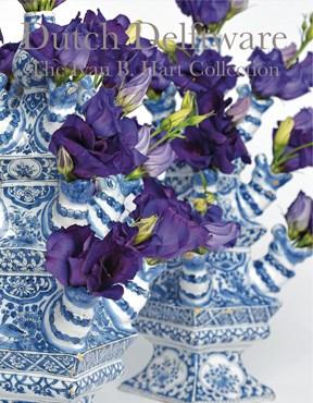 Dutch Delftware The Ivan B. Hart Collection