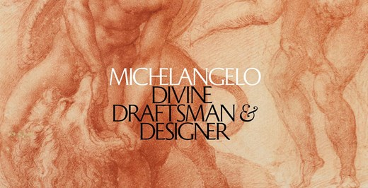Michelangelo Exhibition at the Met Closing Soon