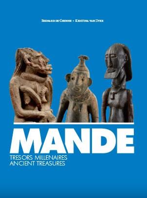 MANDE Trésors Millénaires - Ancient Treasures