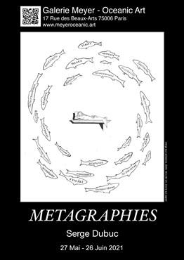 Métagraphies : Les étranges dessins de Serge DUBUC / The Strange Drawings of Serge DUBUC
