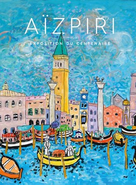 Paul Aïzpiri : Exhibition of the Centenary