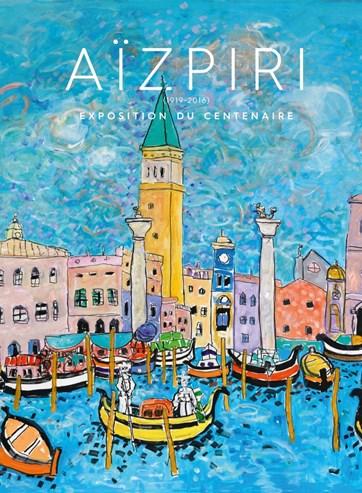 Paul Aïzpiri : Exhibition of the Centenary