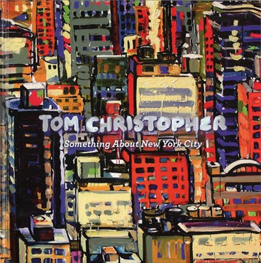 Tom Christopher : Something About New York City