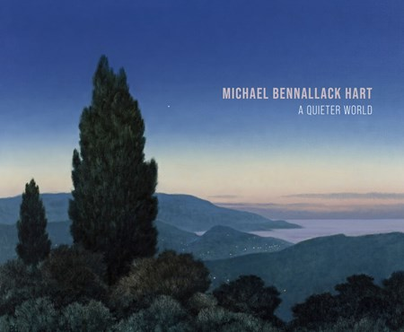 Michael Bennallack Hart - A Quieter World