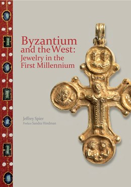 Byzantium and the West: Jewelry in the First Millenium