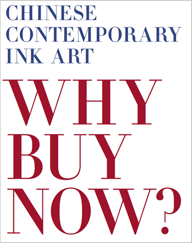 Chinese Contemporary Ink Art: Why Buy Now?