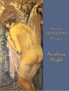 Georges Manzana Pissarro: Arabian Nights