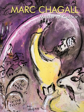 Marc Chagall: Master of Colour
