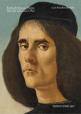 Botticelli Portrait Painter   Marullo Adventurer Poet