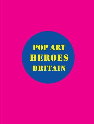 Pop Art Heroes Britain